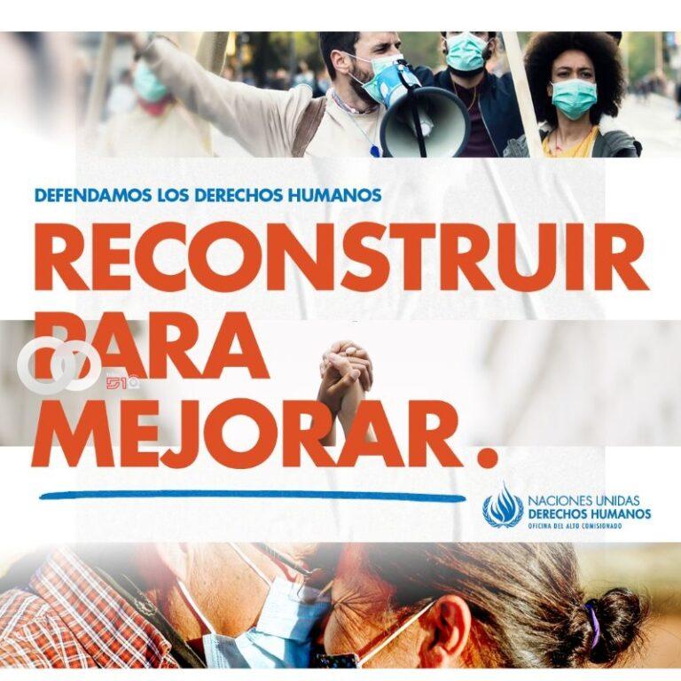 10 de diciembre:La mejor recuperación es defender los Derechos Humanos