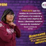 """""""#MeCabr3a"""": movilización digital de Actúa en contra de estándares de belleza"""