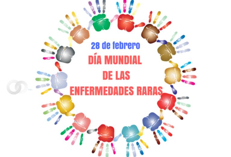 28 de febrero se recordó el Día Mundial de las Enfermedades Raras