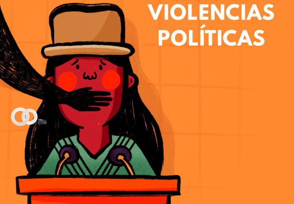 Organización política es sancionada por acoso y violencia política