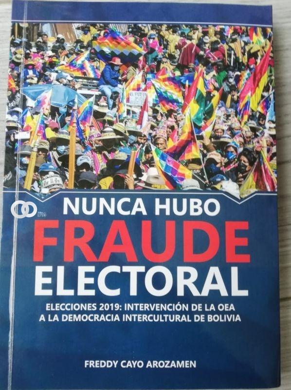 Ex Vocal del TED La Paz presenta su libro «No Hubo Fraude Electoral»