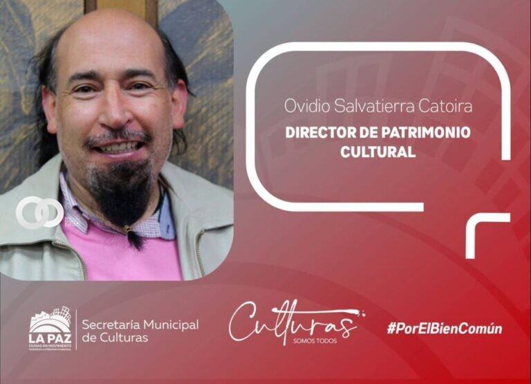 Hoy se designó al nuevo Director de Patrimonio Cultural de la Alcaldía de La Paz