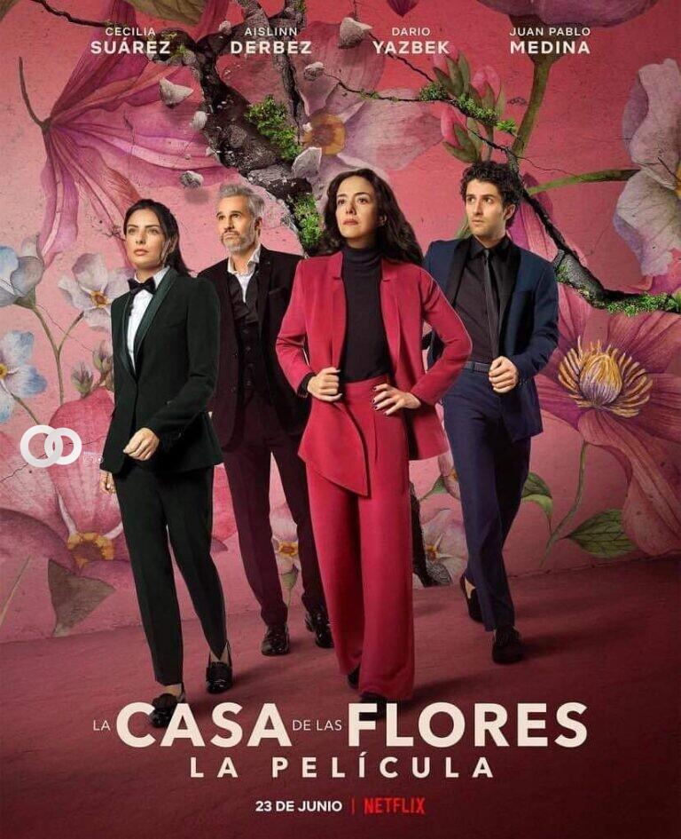 Película de 'La Casa de las Flores' se estrenará este 23 de junio en Netflix
