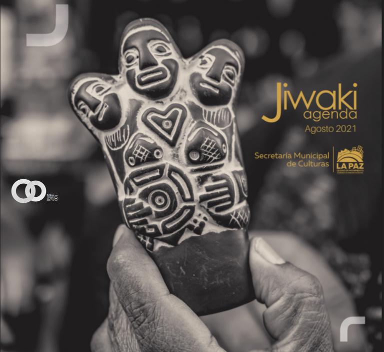 La Paz: Agenda Jiwaki del mes de agosto tiene alrededor de 160 actividades culturales