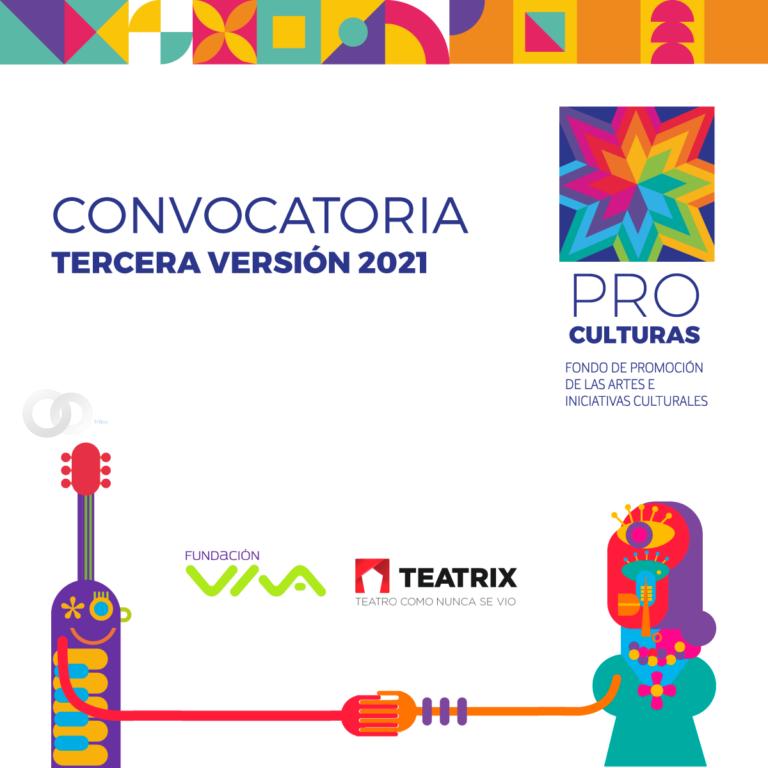 Convocatoria para el Fondo Pro-Culturas en su 3ra versión cuenta con el apoyo de Teatrix